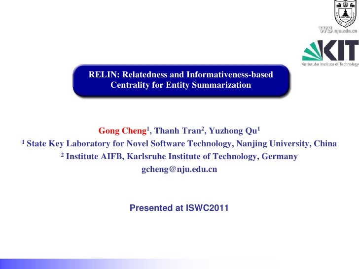 .nju.edu.cn                RELIN: Relatedness and Informativeness-based                    Centrality for Entity Summariza...