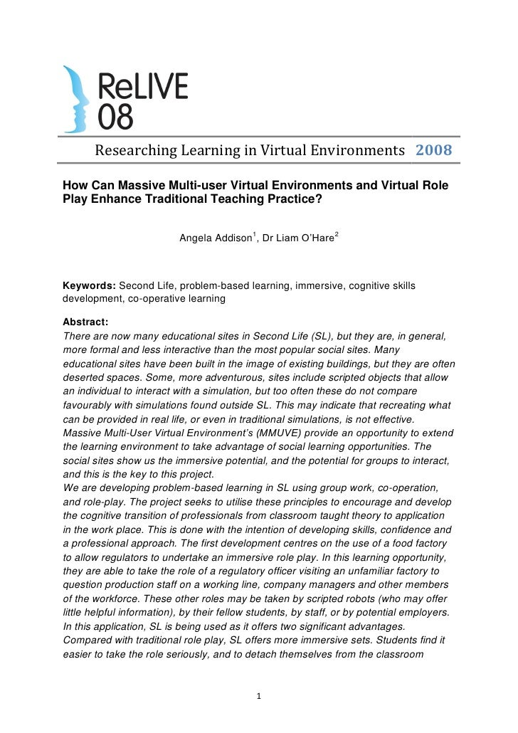 Researching Learning in Virtual Environments 2008  How Can Massive Multi-user Virtual Environments and Virtual Role Play E...
