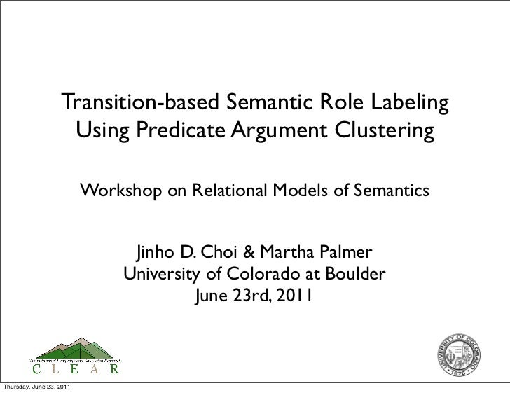 Transition-based Semantic Role Labeling                    Using Predicate Argument Clustering                          Wo...