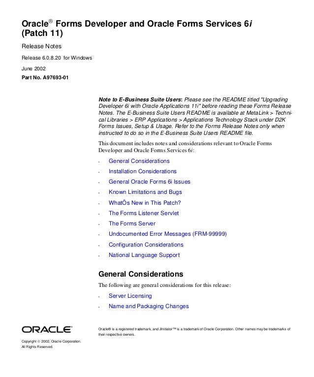 Oracle Forms Developer and Oracle Forms Services 6i(Patch 11)Release NotesRelease 6.0.8.20 for WindowsJune 2002Part No. A...