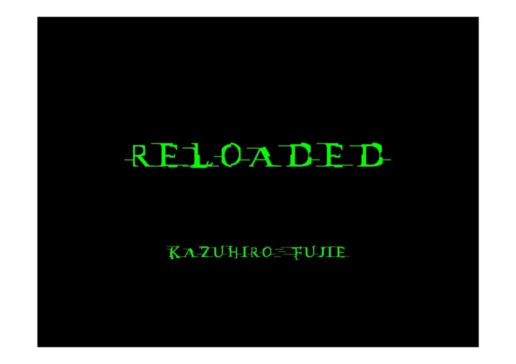 RELOADED   KAZUHIRO   FUJIE