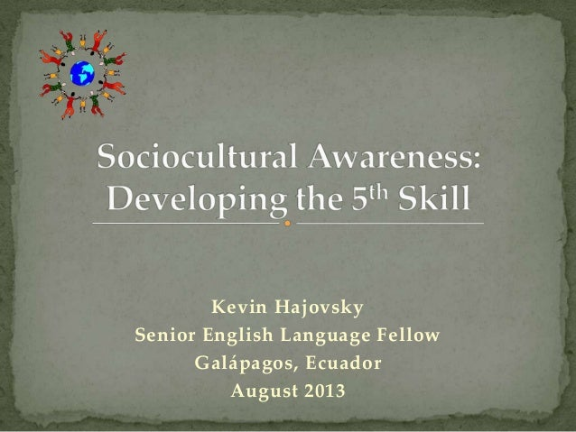[RELO] Sociocultural Awareness: Developing the Fifth Skill