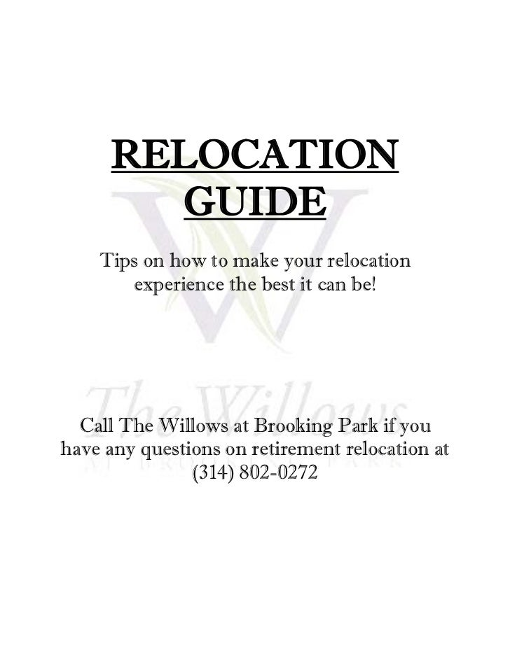 RELOCATION       GUIDE    Tips on how to make your relocation       experience the best it can be!  Call The Willows at Br...