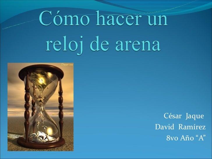"""César JaqueDavid Ramírez   8vo Año """"A"""""""