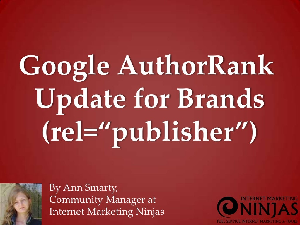 Google AuthorRank for Businesses (Rel=publisher) #pubcon