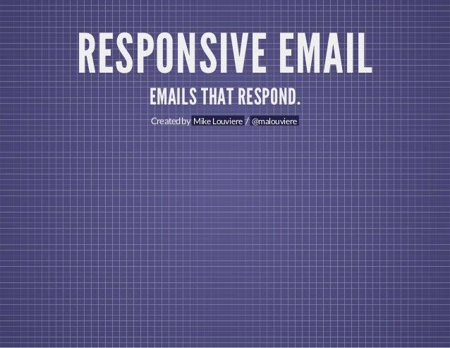 Responsive Email Presentation