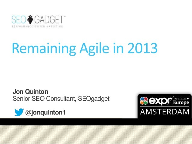 SEO for Site Owners: Remaining Agile 2013 - Jon Quinton