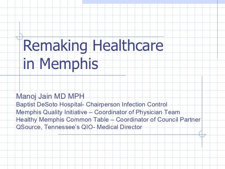 Remaking Heathcare in Memphis