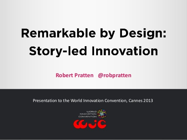 Remarkable by Design: Story-led Innovation