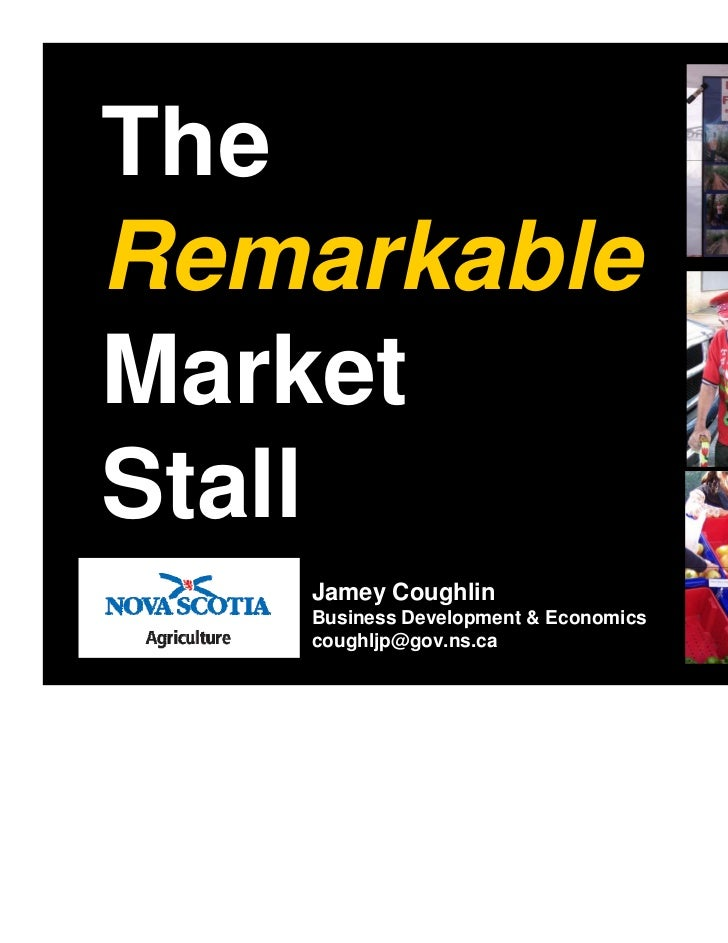 The Remarkable Market Stall