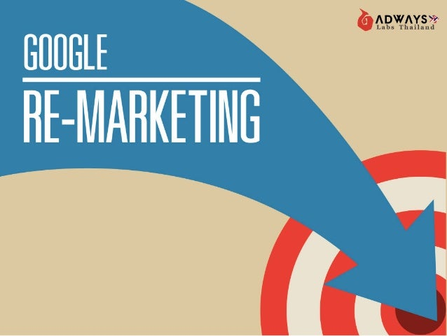 Google Adwords Remarketing by Adways Labs Thailand Co., Ltd.