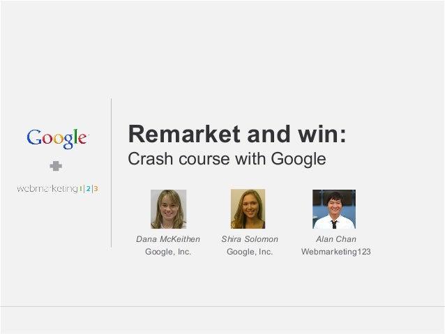 Remarketing with Google and Webmarketing123 - slides