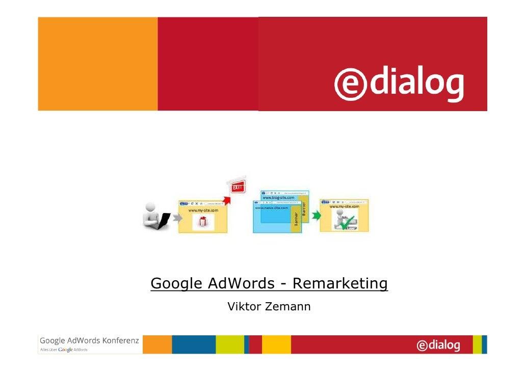 Google AdWords - Remarketing         Viktor Zemann
