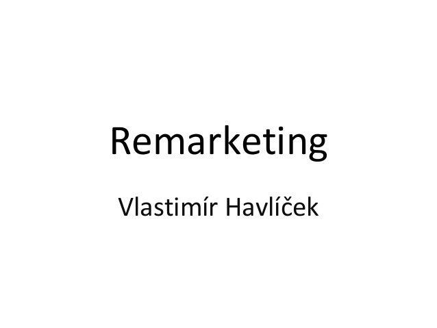 RemarketingVlastimír Havlíček