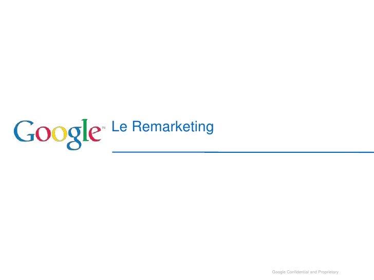 Le Remarketing<br />1<br />