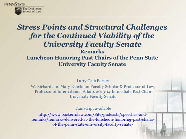 Stress Points and Structural Challenges for the Continued Viability of the University Faculty Senate Remarks Luncheon Hono...
