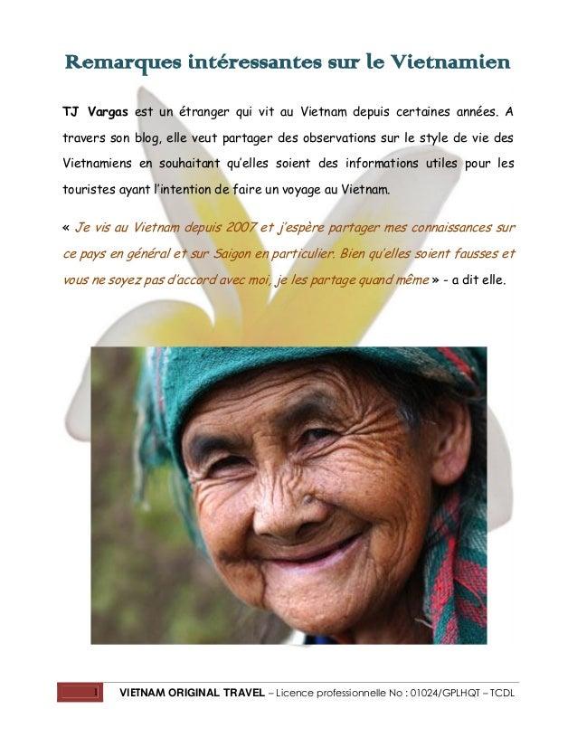 1 VIETNAM ORIGINAL TRAVEL – Licence professionnelle No : 01024/GPLHQT – TCDL Remarques intéressantes sur le Vietnamien TJ ...
