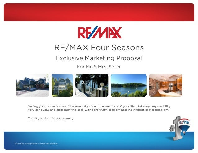 RE/MAX Four Seasons Exclusive Marketing Proposal For Mr. & Mrs. Seller  Selling your home is one of the most significant t...
