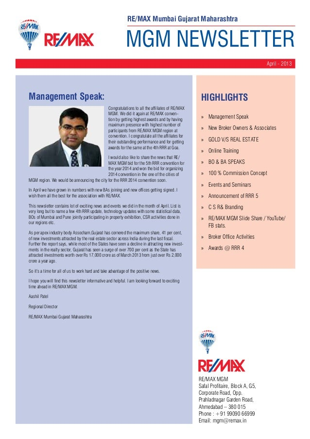 MGM NEWSLETTER April - 2013 RE/MAX MGM Safal Profitaire, Block A, G5, Corporate Road, Opp. Prahladnagar Garden Road, Ahmed...