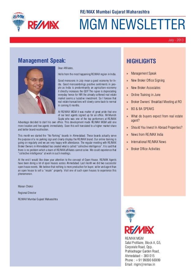 MGM NEWSLETTER July - 2013 RE/MAX MGM Safal Profitaire, Block A, G5, Corporate Road, Opp. Prahladnagar Garden Road, Ahmeda...