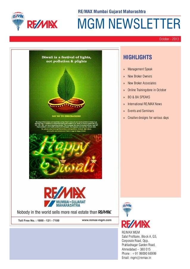 RE/MAX Mumbai Gujarat Maharashtra  MGM NEWSLETTER October - 2013  HighLIGHTS »» Management Speak »» New Broker Owners »» N...