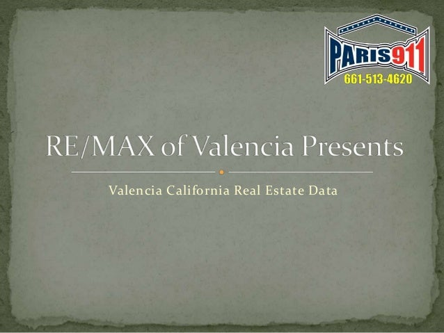 Remax of Valencia CA realtor and housing market presentation