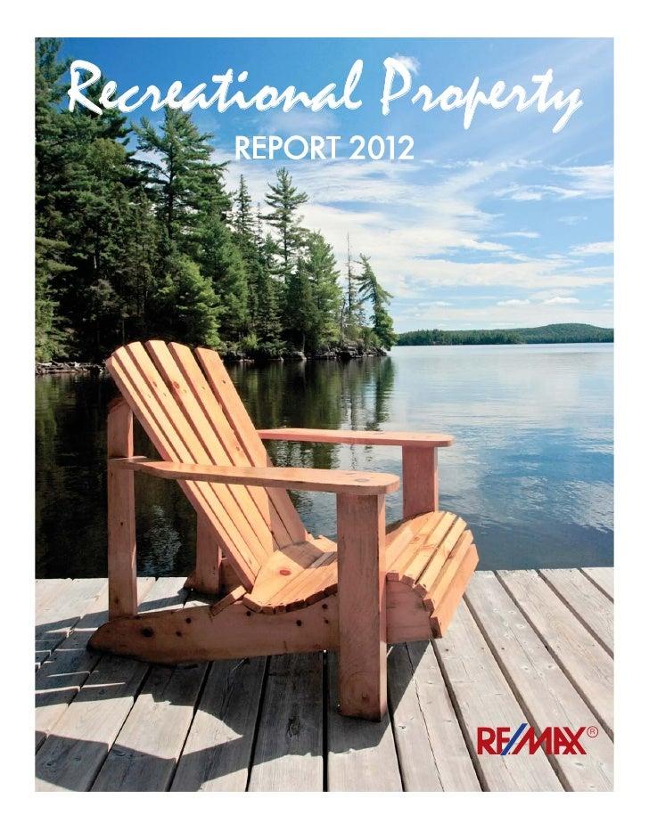Remax Canadian Recreational Property Report June 2012