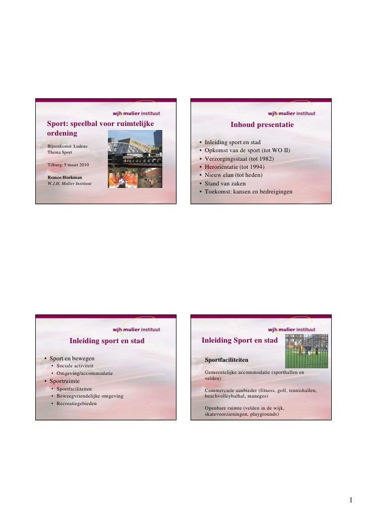 Sport: speelbal voor ruimtelijke                    Inhoud presentatie  ordening                                       •  ...