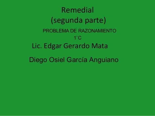 Remedial (segunda parte).pptx2 3 ero