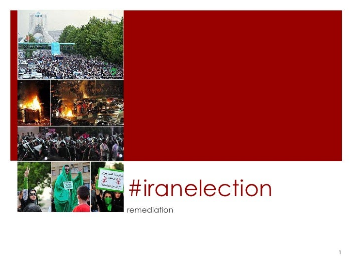 Remediation And Iran Election