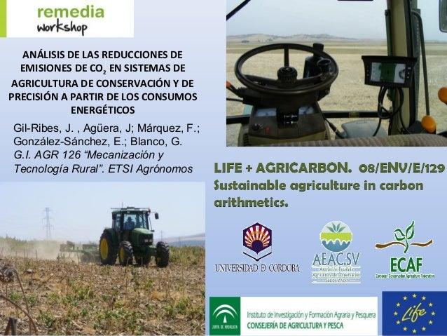 ANÁLISIS DE LAS REDUCCIONES DE  EMISIONES DE CO2 EN SISTEMAS DE AGRICULTURA DE CONSERVACIÓN Y DEPRECISIÓN A PARTIR DE LOS ...