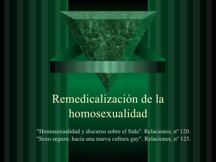 """Remedicalización de la homosexualidad """"Homosexualidad y discurso sobre el Sida"""". Relaciones, nº 120.   """"Sex..."""