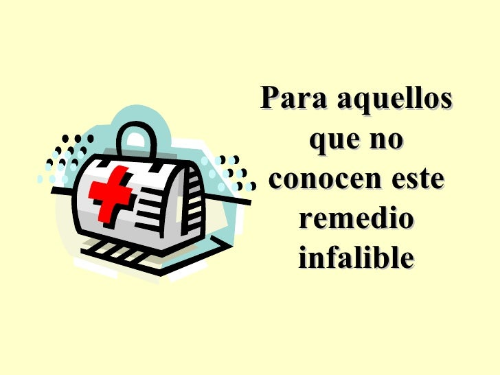 Remedio infalible
