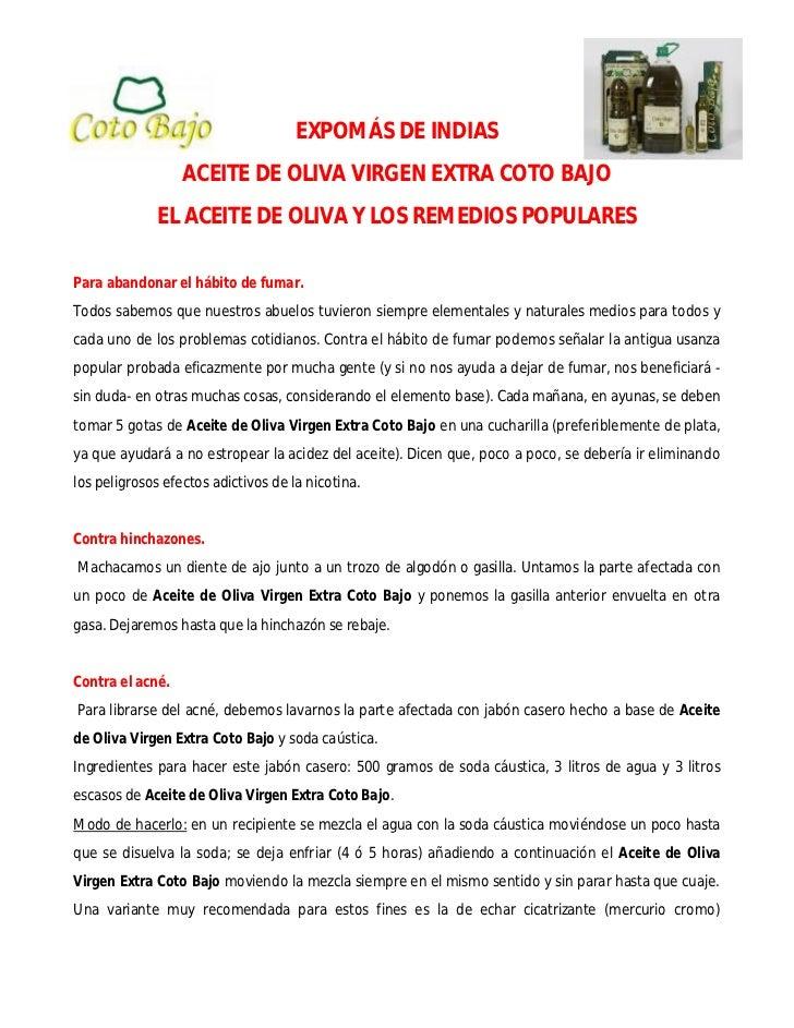 EXPOMÁS DE INDIAS                  ACEITE DE OLIVA VIRGEN EXTRA COTO BAJO             EL ACEITE DE OLIVA Y LOS REMEDIOS PO...