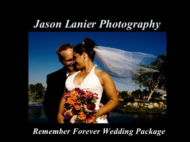 Jason Lanier Photography Remember Forever Wedding Package