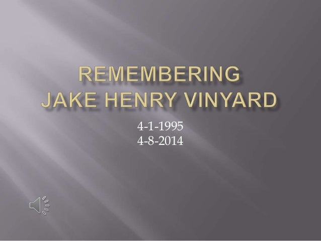 Remembering Jake Vinyard