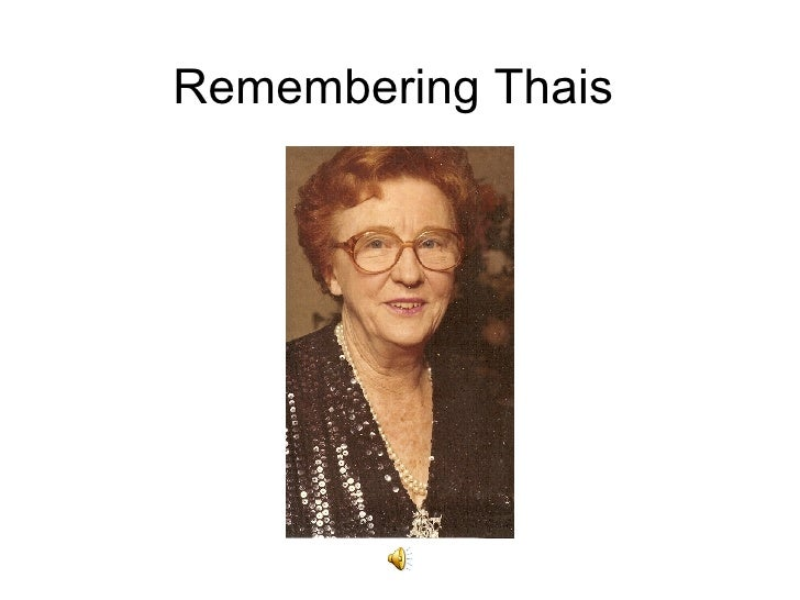 Remembering Thais
