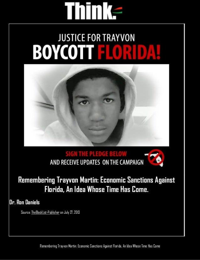 Remembering Trayvon Martin: Economic Sanctions Against Florida, An Idea Whose Time Has Come Remembering Trayvon Martin: Ec...