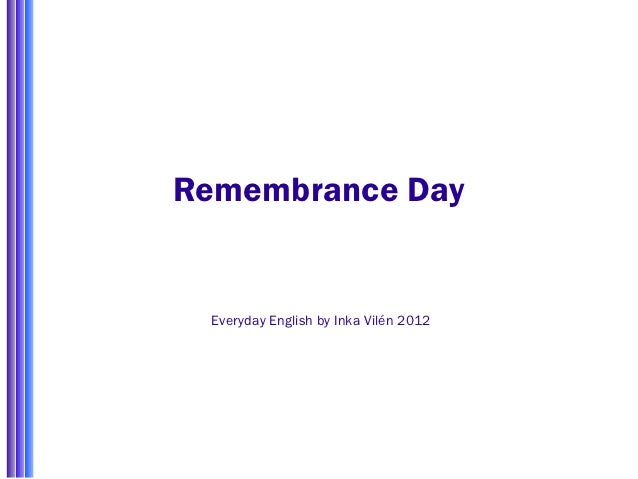 Remembrance Day Everyday English by Inka Vilén 2012