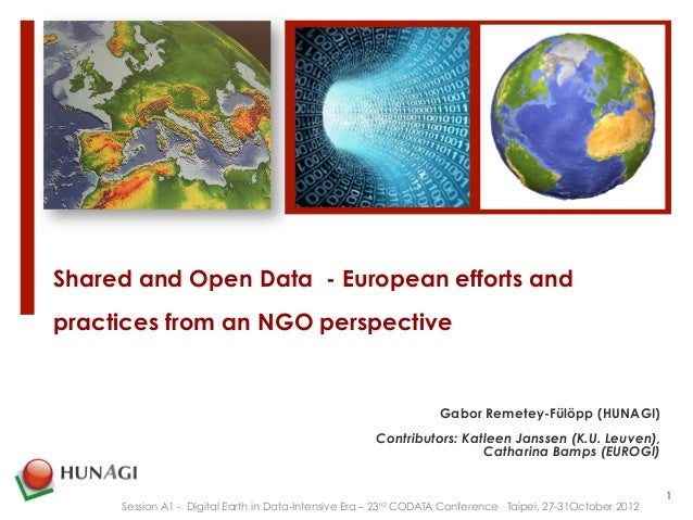 Shared and Open Data - European efforts andpractices from an NGO perspective                                            ...