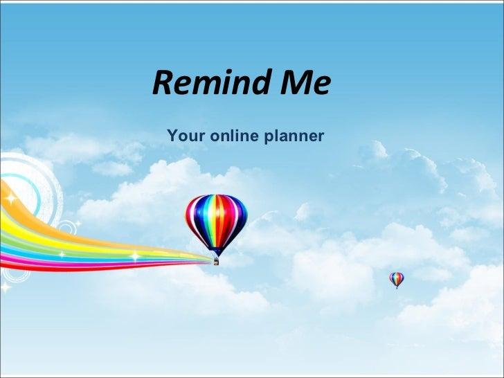 Remind Me  Your online planner