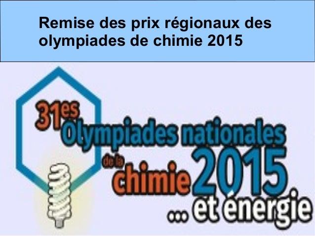 Remise des prix régionaux des olympiades de chimie 2015
