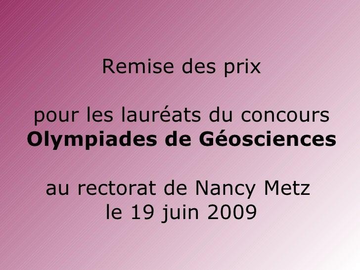 Remise Des Prix Olympiades De GéOsciences 19 Juin 2009