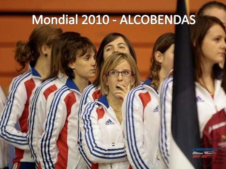 Mondial 2010 - ALCOBENDAS<br />