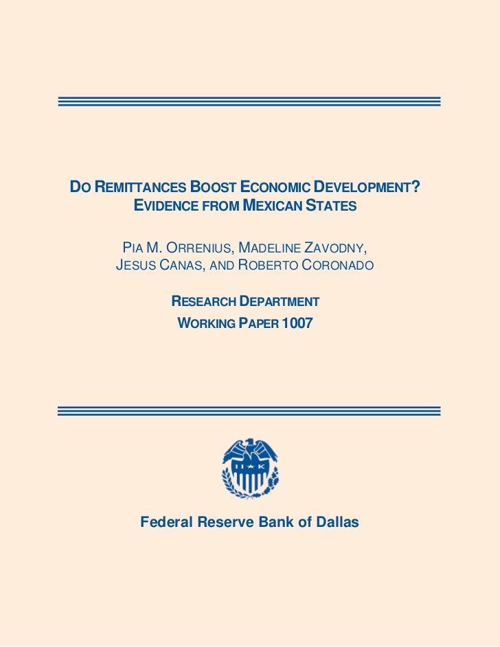 DO REMITTANCES BOOST ECONOMIC DEVELOPMENT?            EVIDENCE FROM MEXICAN STATES          PIA M. ORRENIUS, MADELINE...