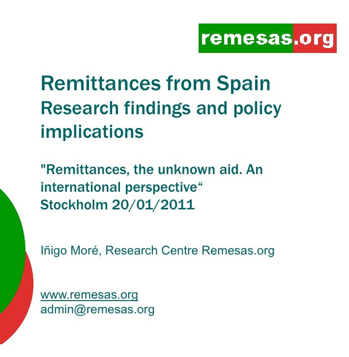 "Remittances fR itt       from S i                 SpainResearch findings and policyimplications""Remittances, the unknown a..."