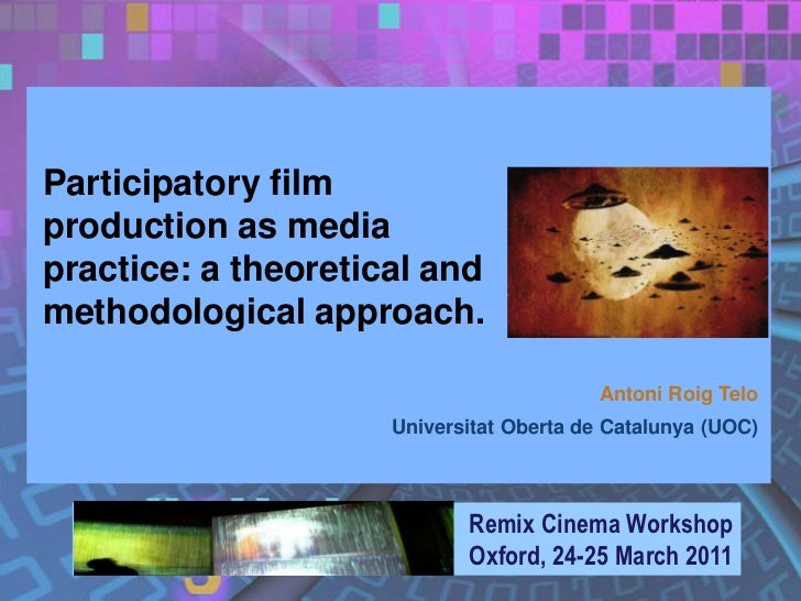 Participatory filmproduction as mediapractice: a theoretical andmethodological approach.                                  ...