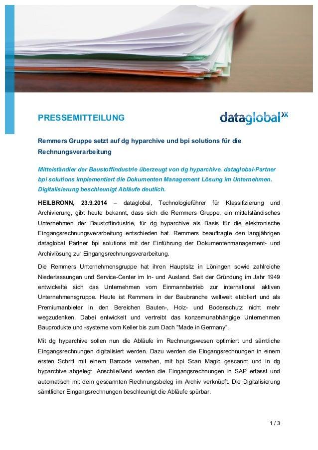 PRESSEMITTEILUNG  1 / 3  Remmers Gruppe setzt auf dg hyparchive und bpi solutions für die  Rechnungsverarbeitung  Mittelst...
