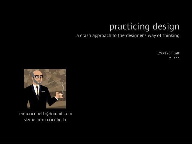 Practicing Design