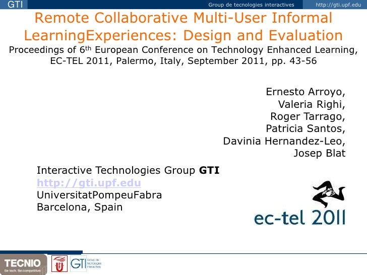Remote Collaborative Multi-User InformalLearningExperiences: Design and EvaluationProceedings of 6th European Conference o...